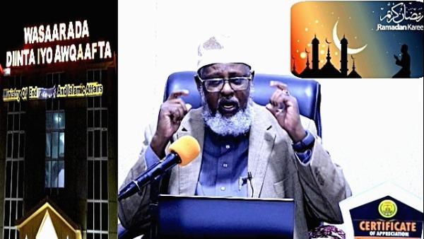 WASIIRKA DIINTA IYO AWQAAFTA SOMALILAND SHEEKH KHALIIL CABDILLAAHI AXMED RAMADAAN 2020.jpg